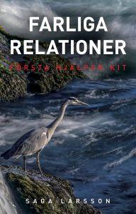 Första Hjälpen Kit -  Farliga relationer