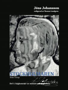 Stockholmaren från Tirup av Thomas Lundgren och Jöns Johansson