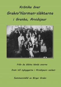 Krönika över Grahn/Norman-släkterna i Granbo, Arvidsjaur av Birger Grahn