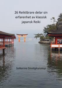26 Reikilärare delar sin erfarenhet av klassisk japansk Reiki