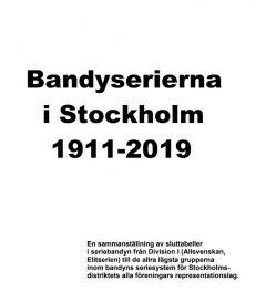 Bandyserierna i Stockholm 1911-2019