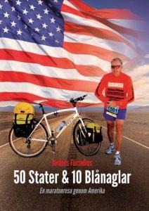 50 Stater & 10 Blånaglar En maratonresa genom Amerika