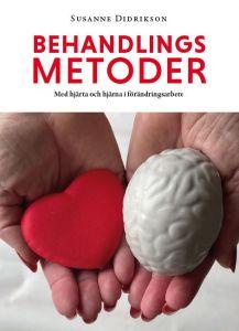 Behandlingsmetoder. Med hjärta och hjärna i förändringsarbete.