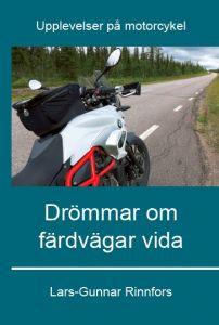 Drömmar om färdvägar vida av Lars-Gunnar Rinnfors