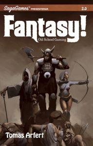 Fantasy! - Old school gaming av Tomas Arfert