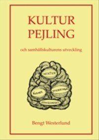 Kultur pejling : och samhällskulturens utveckling av Bengt Westerlund