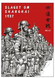 1937 SLAGET OM SHANGHAI av BO LU
