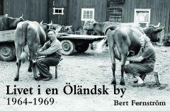 Livet i en Öländsk by av Bert Fernström