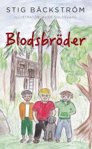 Blodsbröder av Stig Bäckström