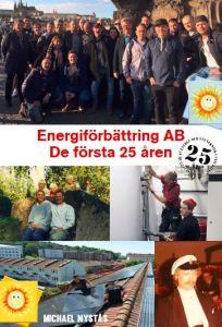 Energiförbättring - De första 25 åren av Michael Nystås