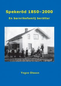 Spekeröd 1850 - 2000 av Yngve Olsson