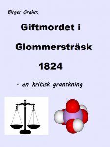 Giftmordet i Glommersträsk 1824 av Birger Grahn
