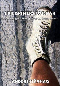 I Pilgrimers fotspår av Anders Stävhag