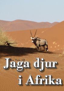 Jaga djur i Afrika av Christopher Jarnvall