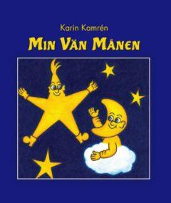 Min Vän Månen av Karin  Kamrén