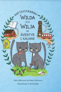 Kattsystrarna Wilda och Wilja på äventyr i Kalmar
