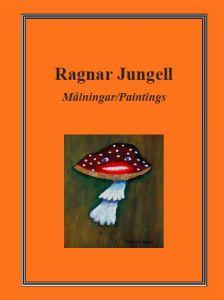 Målningar/Paintings av Ragnar Jungell