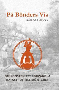 På Bönders Vis av Roland Hällfors