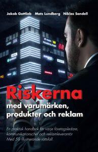 Riskerna med varumärken, produkter och reklam av Gottlieb Jakob