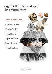 Vägen till författarskapet av Lars Kromsten