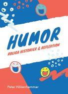 Humor.  Roliga historier och reflektion av Peter Hökenhammar
