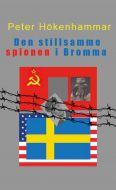 Den Stillsamme Spionen i Bromma av Peter Hökenhammar