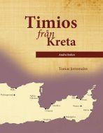 Timios från Kreta. Andra boken av Tomas Jerremalm