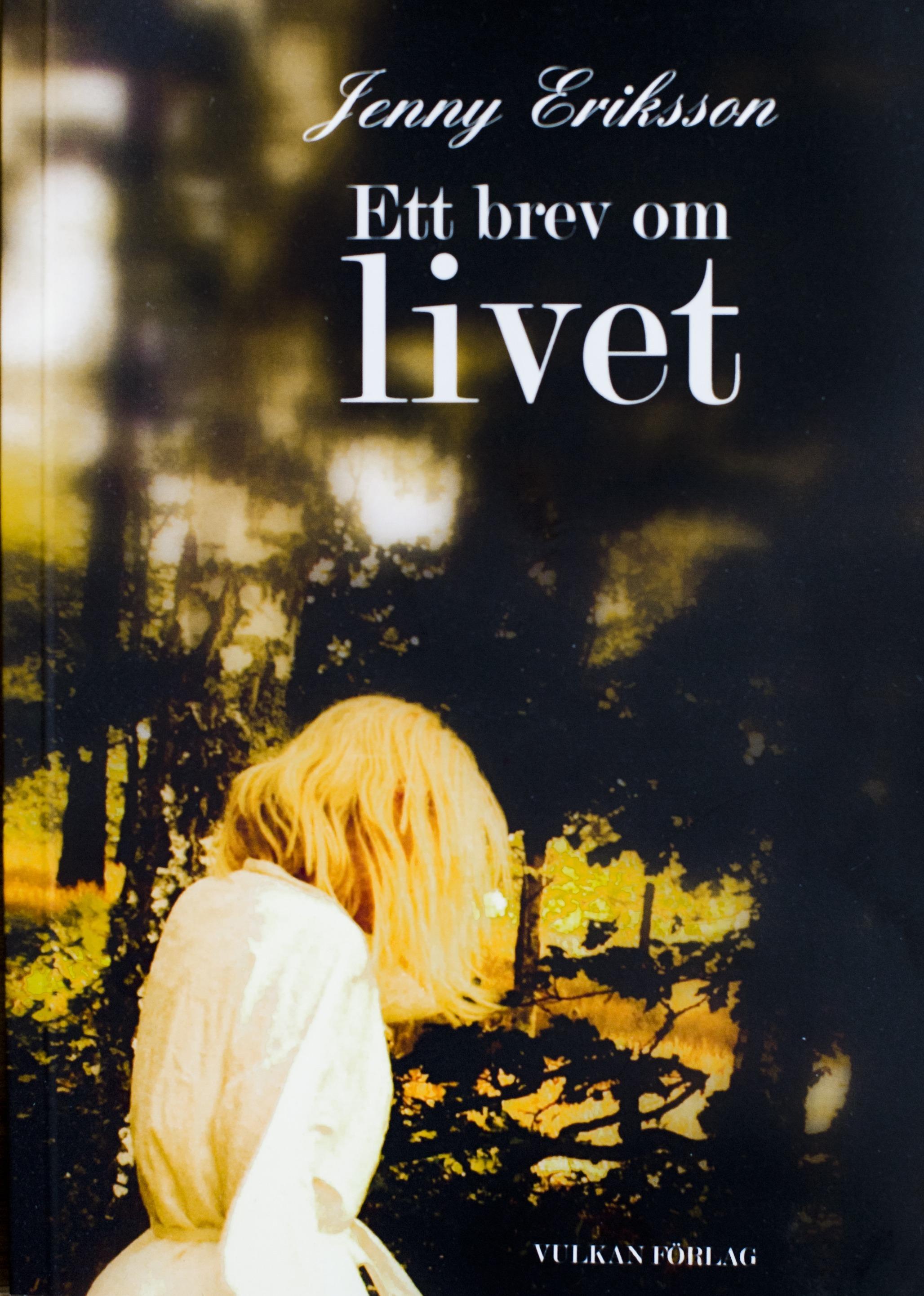 Ett brev om livet av Jenny Eriksson