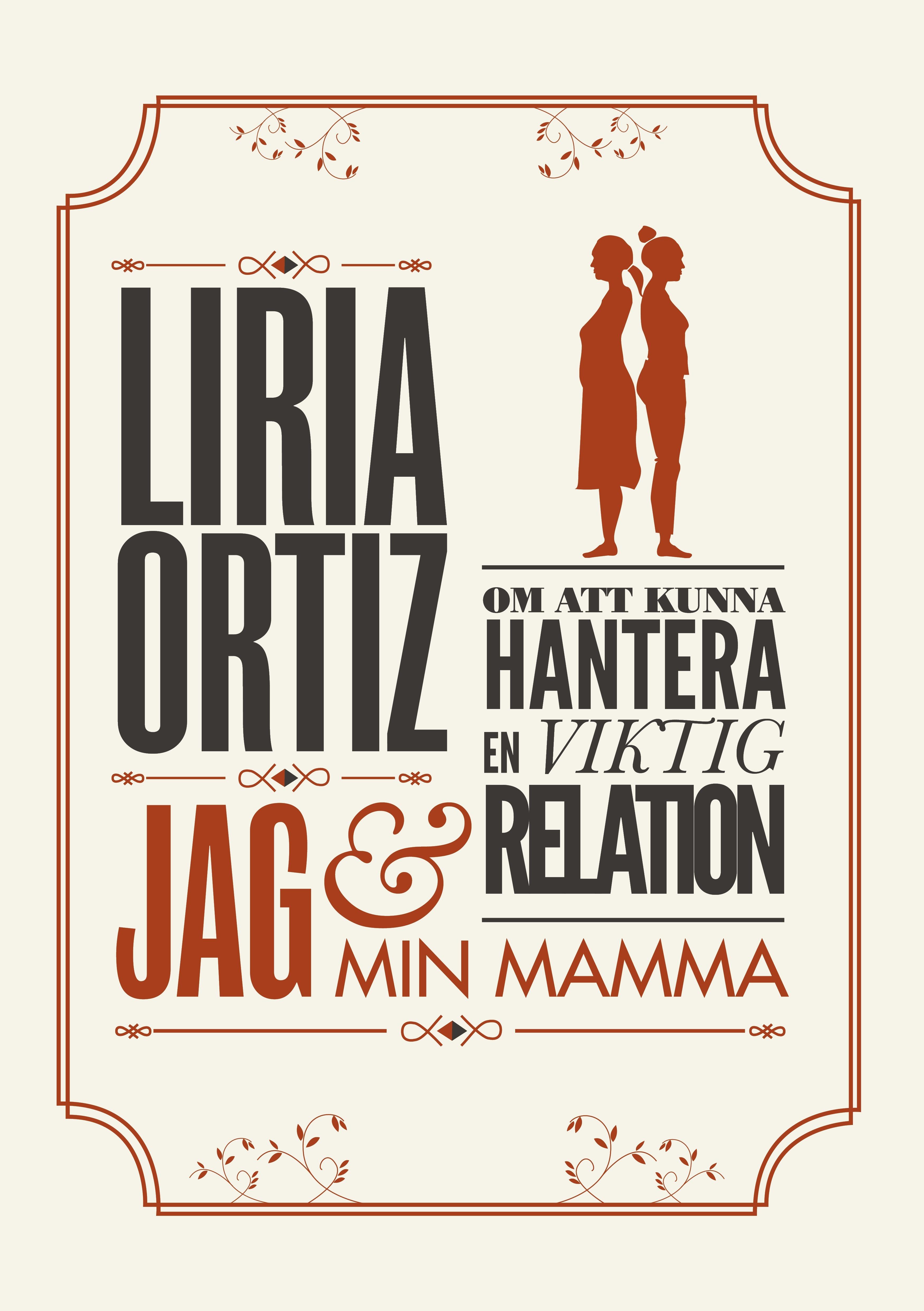 Jag och min mamma av Liria Ortiz