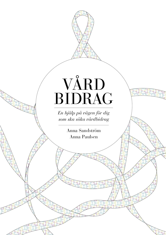 Vårdbidrag av Anna Sandström & Anna Paulsen