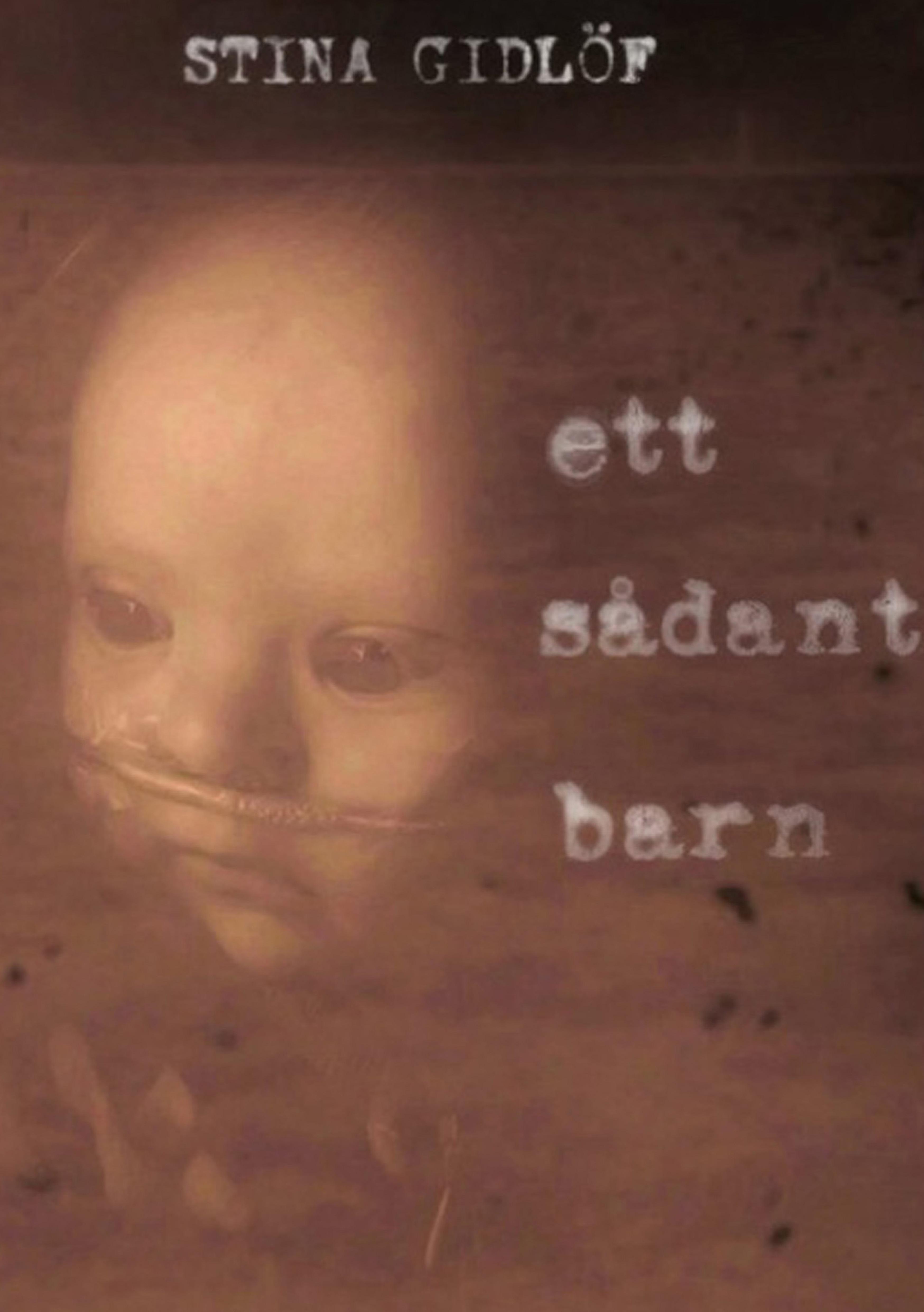 Ett sådant barn av Stina Gidlöf