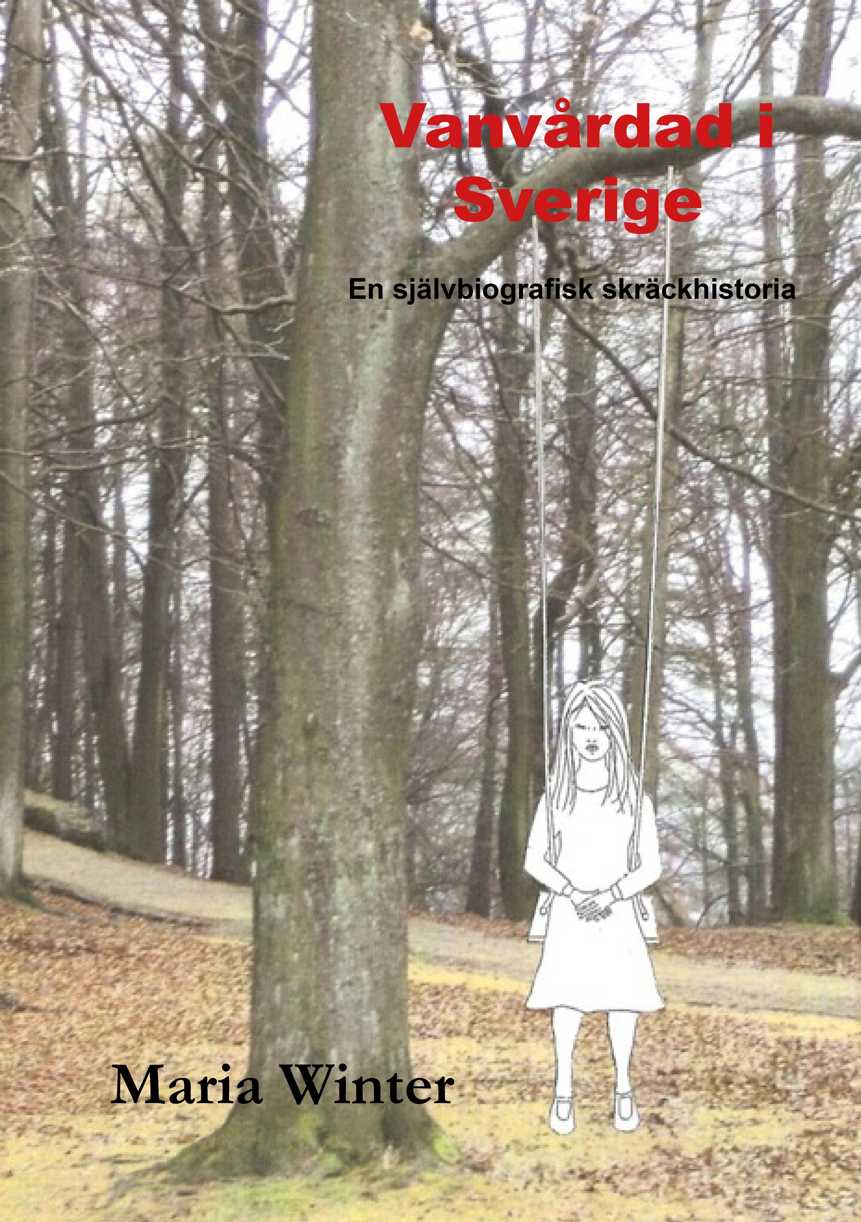 Vanvårdad i Sverige av Maria Winter