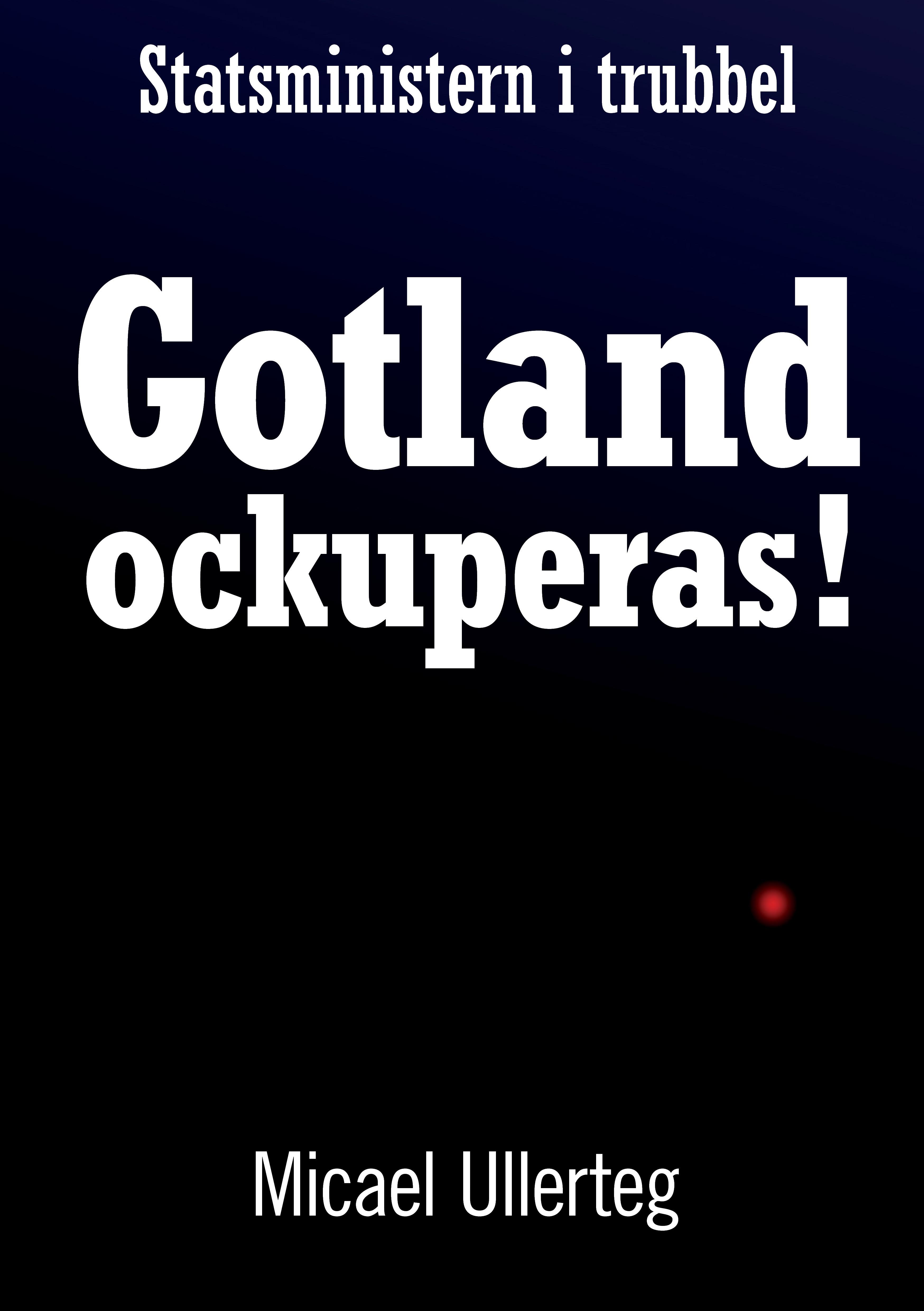 Recension för Gotland Ockuperas