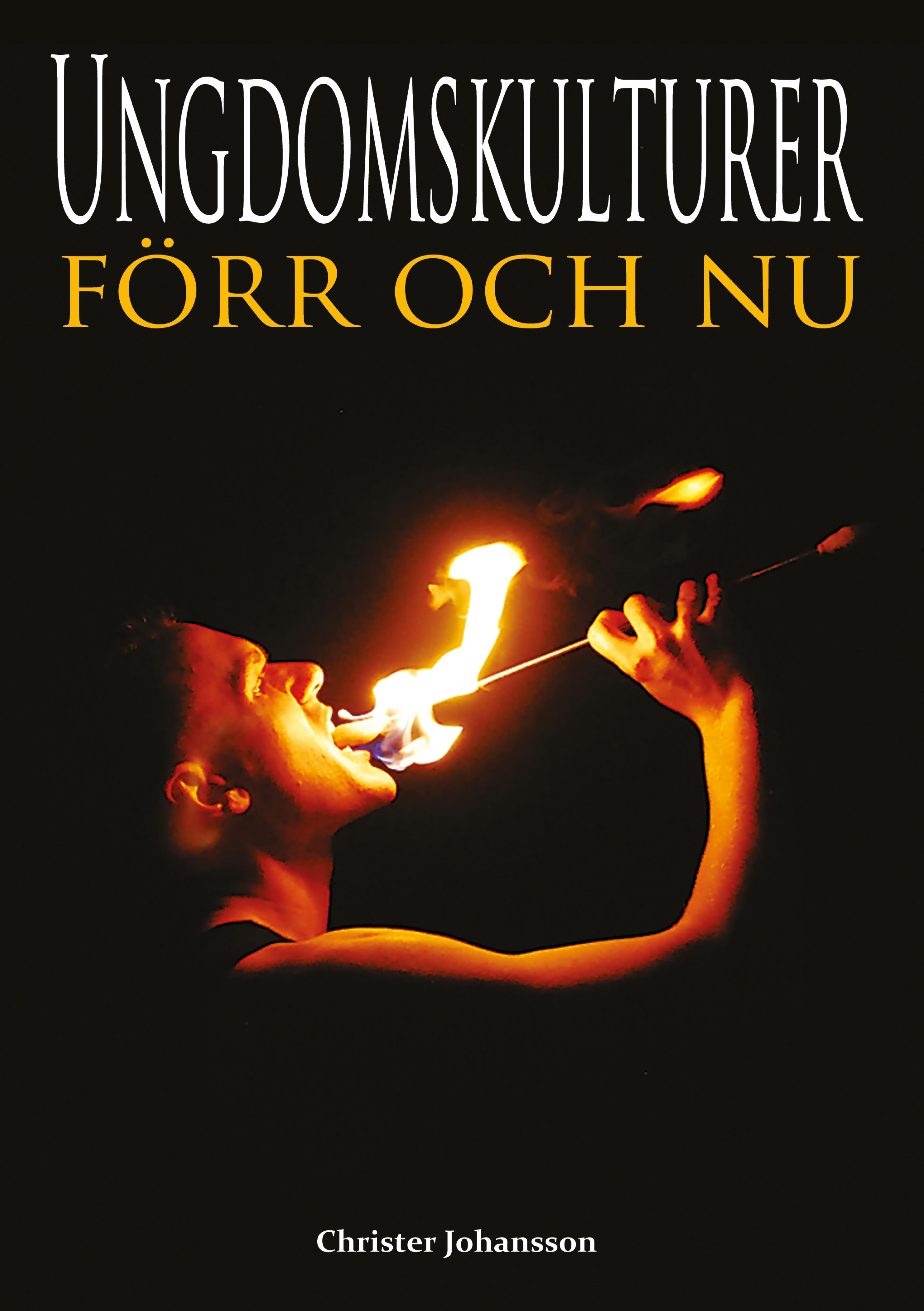 Ungdomskulturer - förr och nu av Christer Johansson