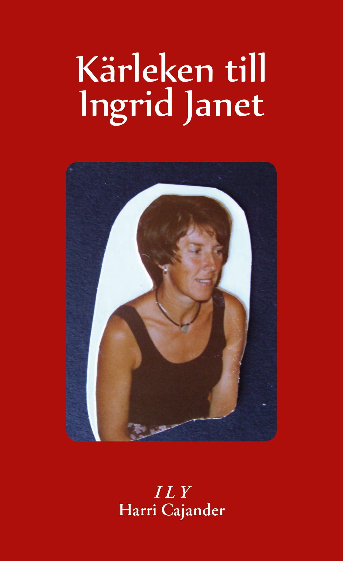 Kärleken till Ingrid Janet av Harri Cajander