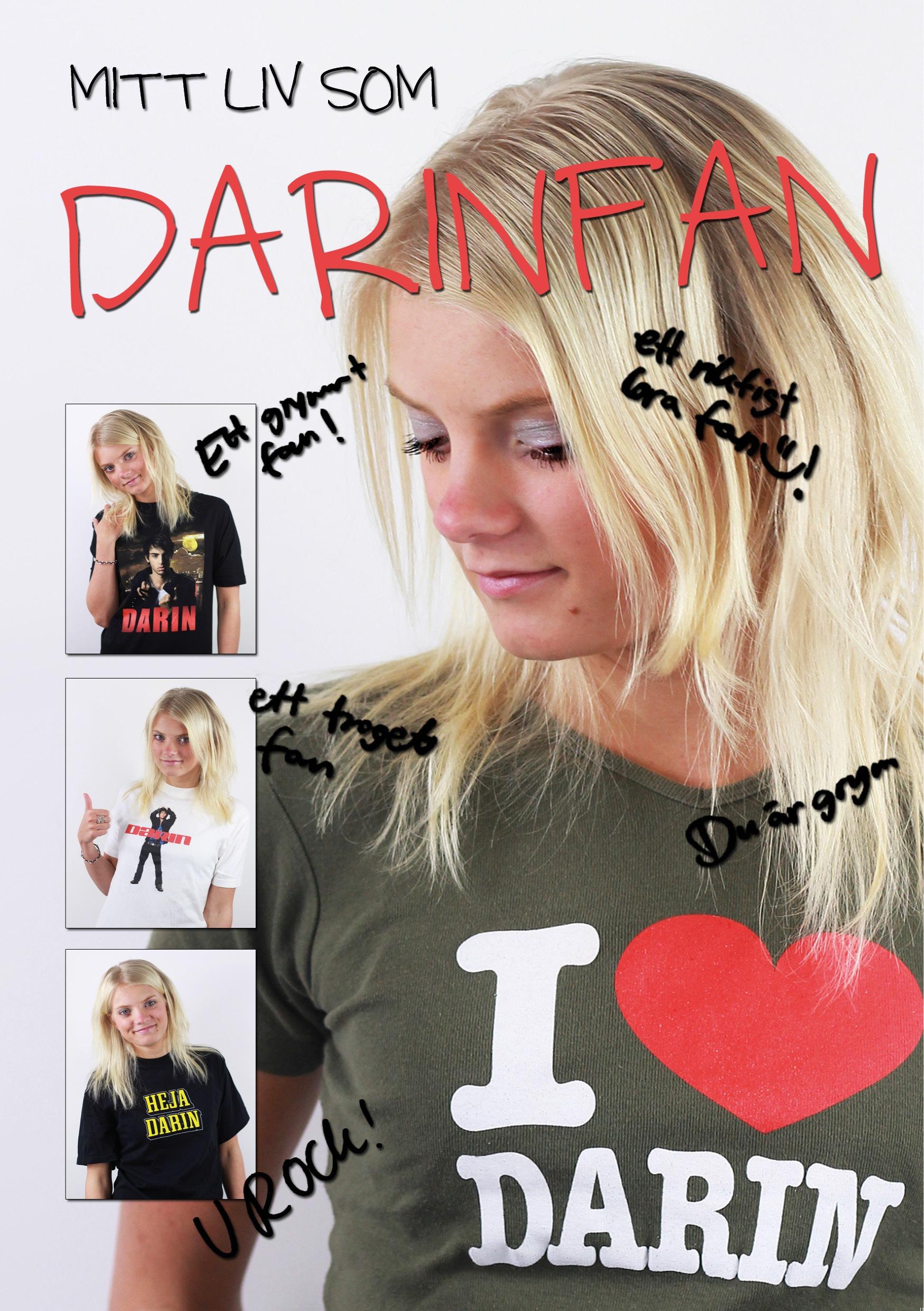 Mitt liv som Darinfan av Emilia Johansson
