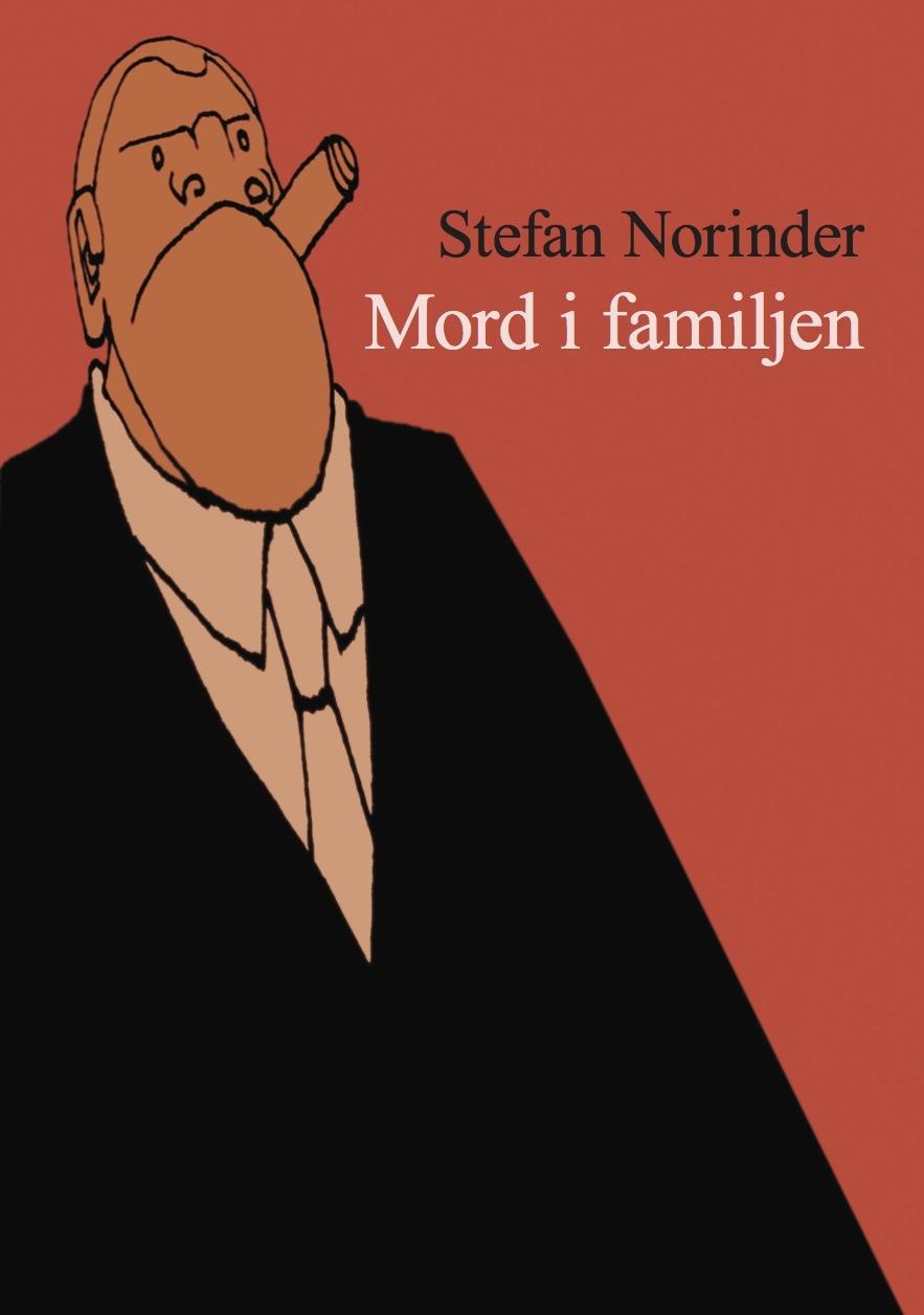 Mord i familjen av Stefan Norinder
