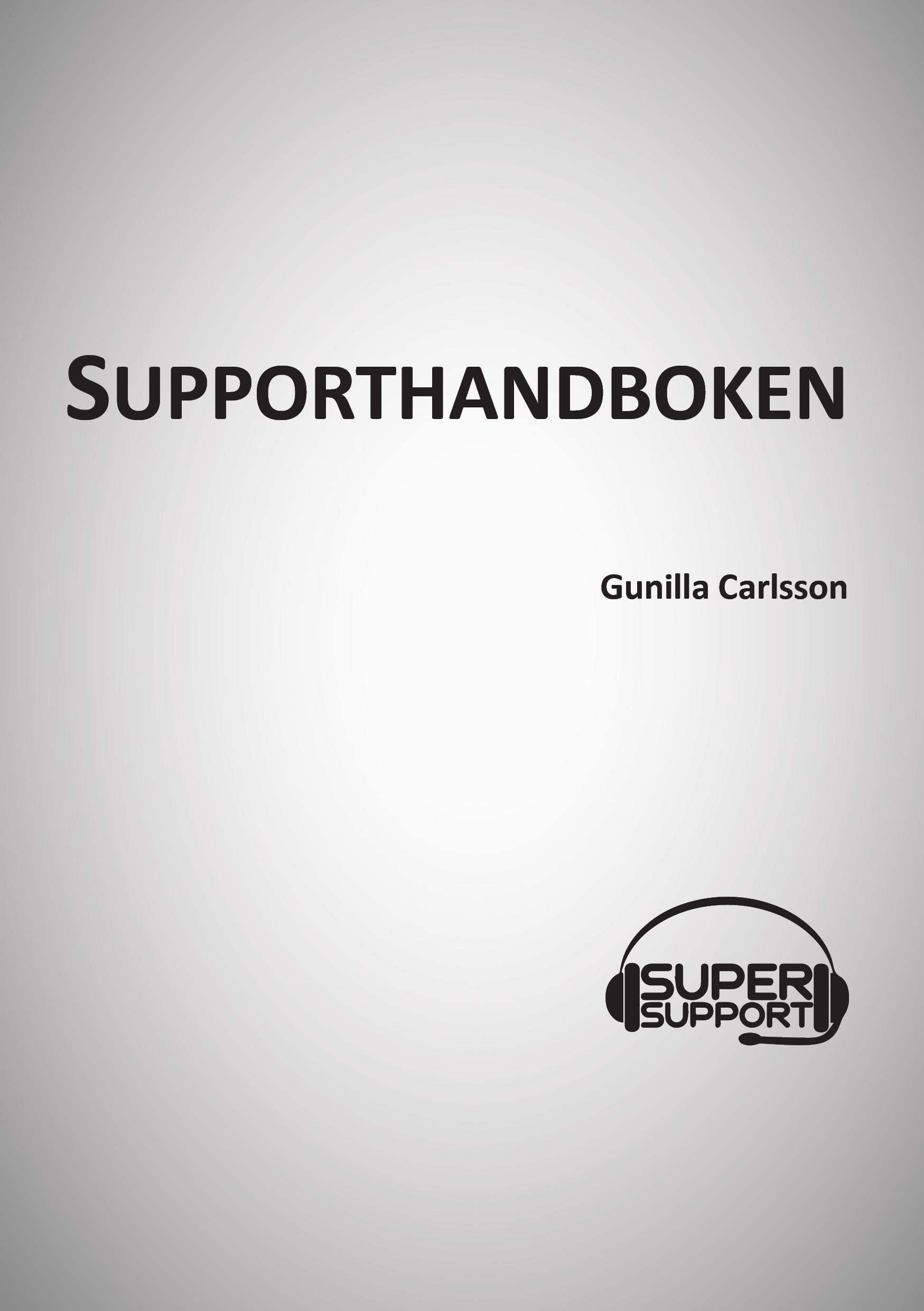 Rollspel för nöjdare kunder - Kvalitetsmagasinet om Supporthandboken av Gunilla Carlsson