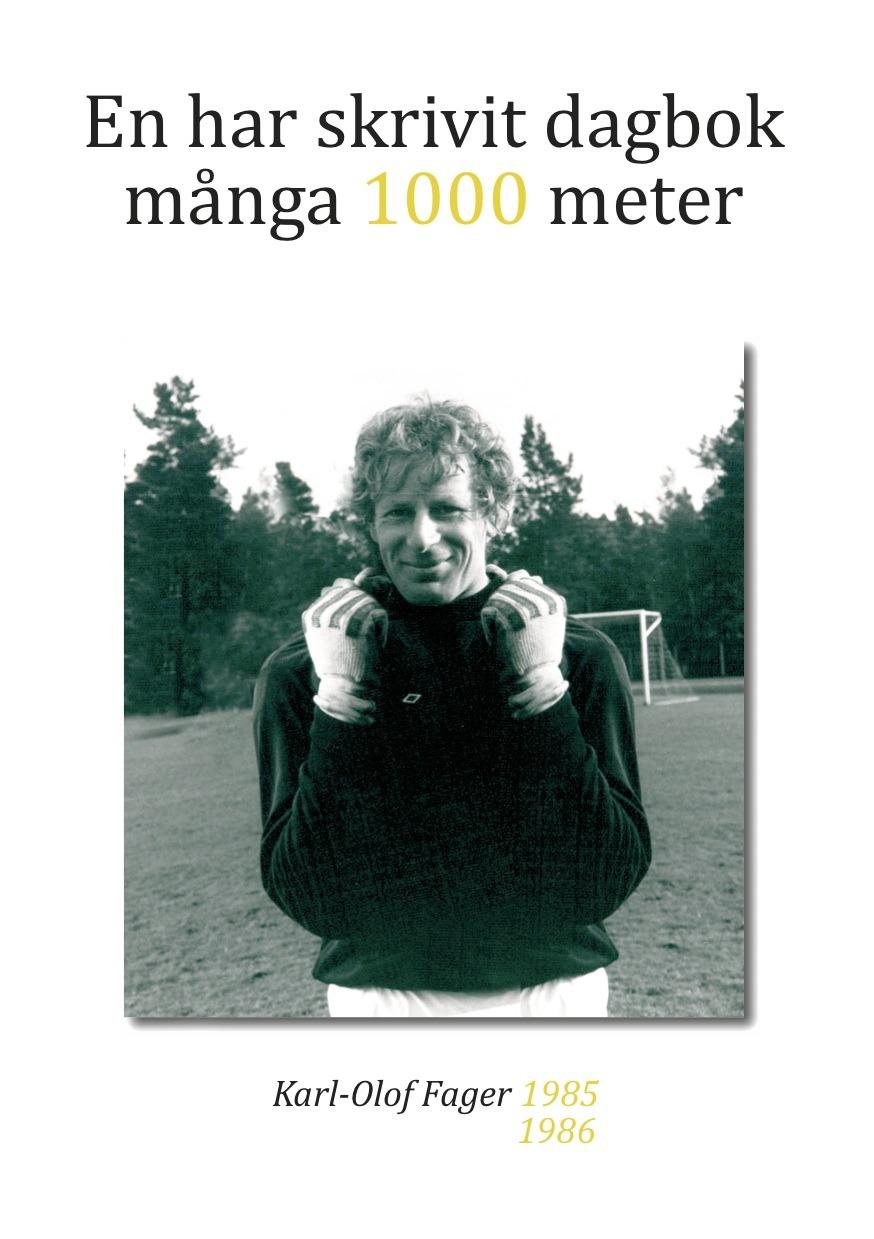 En har skrivit dagbok 1000 meter av Karl Olof Fager är återigen i Lager efter den sålt slut