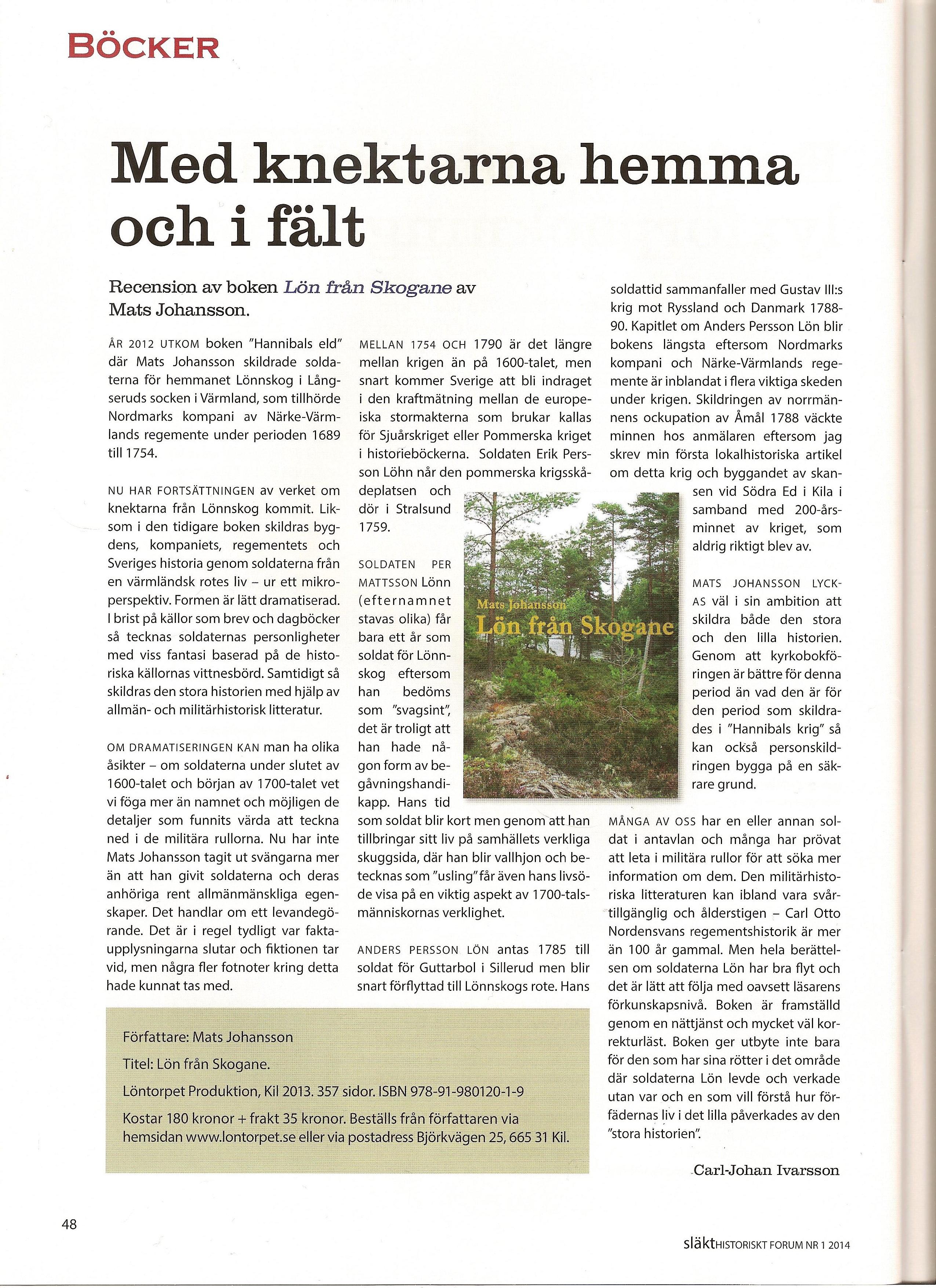 Släkthistoriskt forum recenserar Lön från Skogane av Mats Johansson
