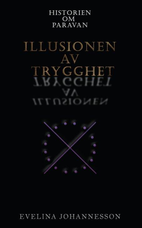 Historien om Paravan - Illusionen av trygghet av Evelina Johannesson