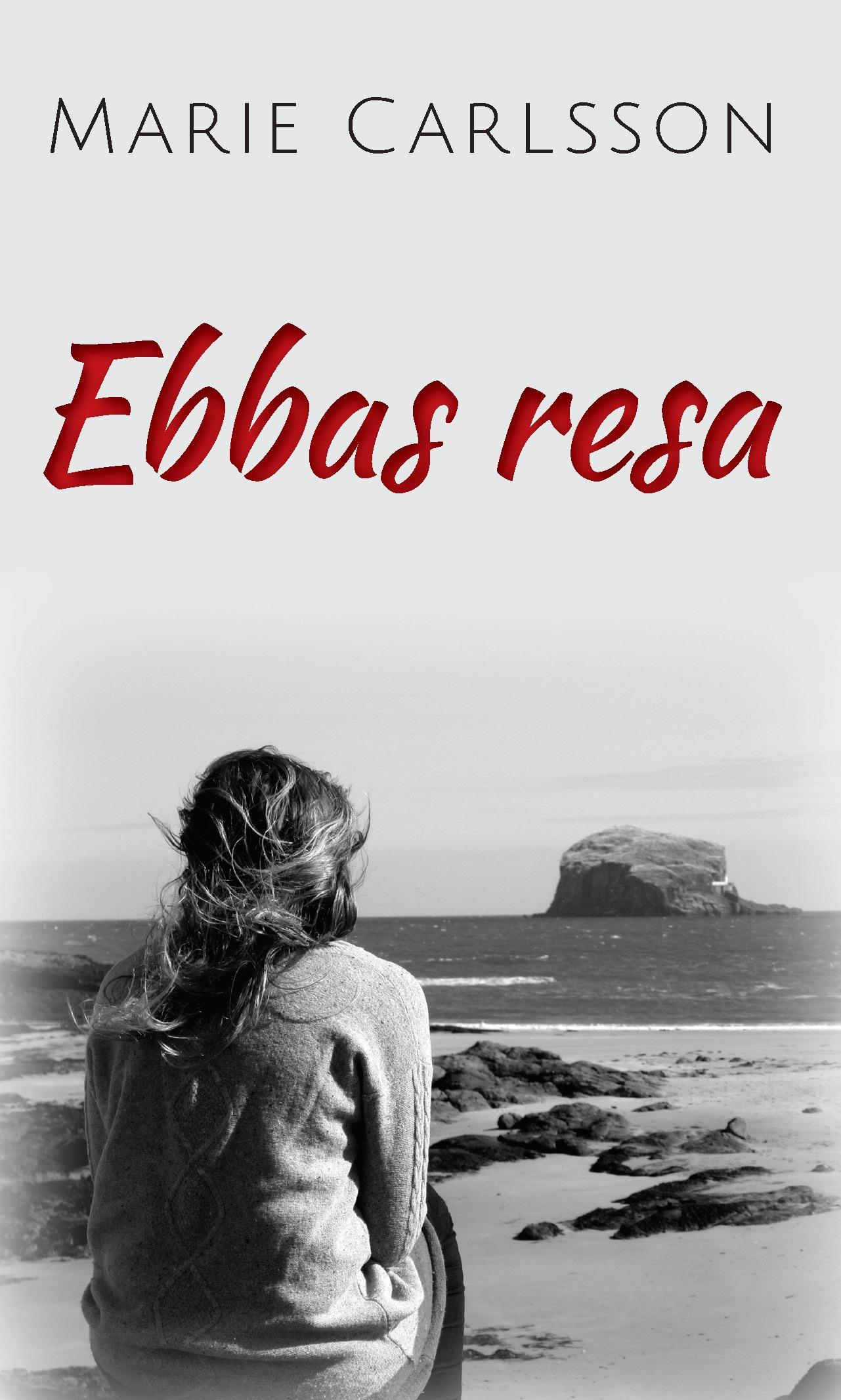 Ebbas Resa av Marie Carlsson
