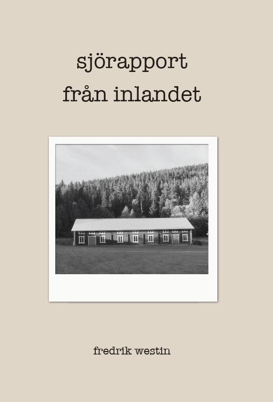 Sjörapport från inlandet av Fredrik Westin