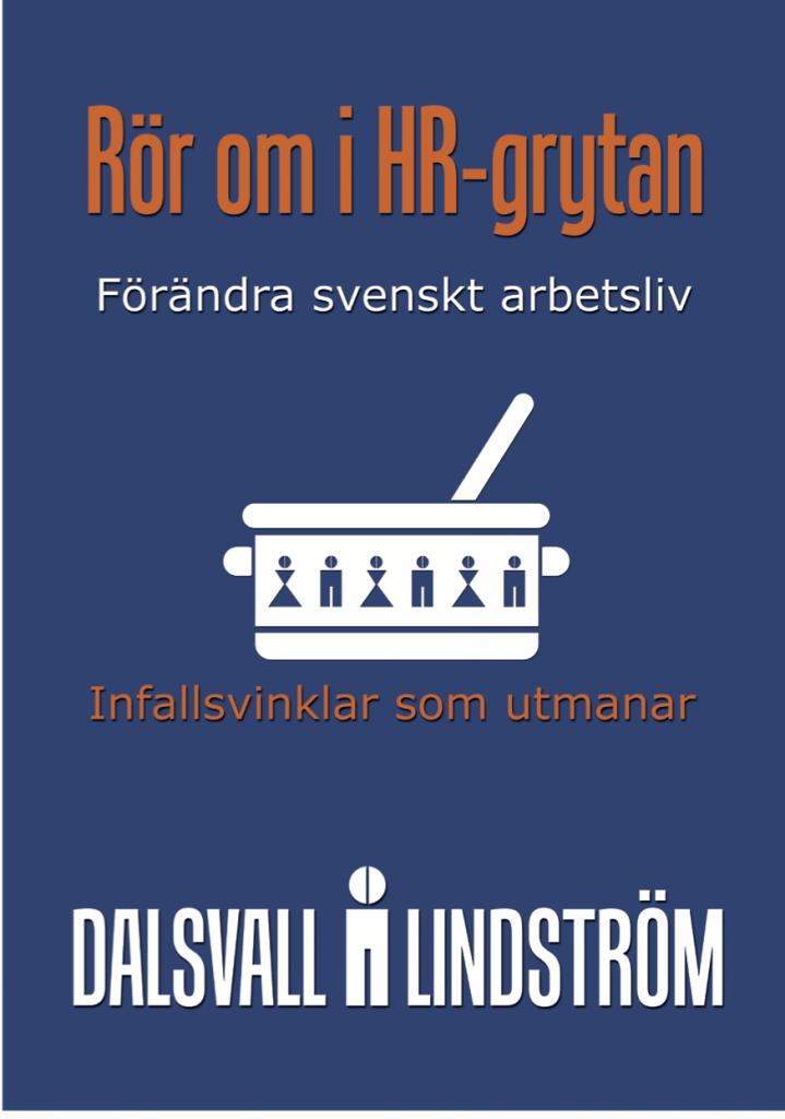 """Lindström & Dalsvalls bok är """"något för alla inom hr att reflektera över"""""""