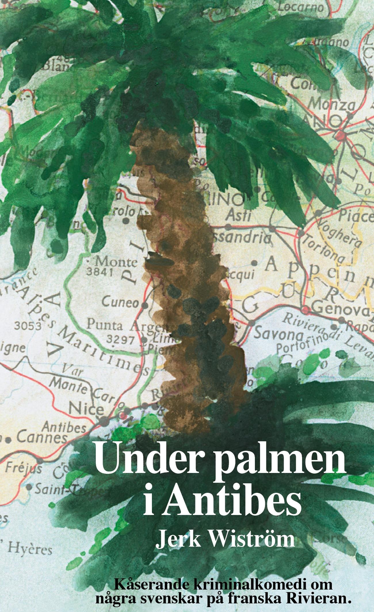 """Marie i Skrifvarstugan recenserar """"Under palmen i Antibes"""""""