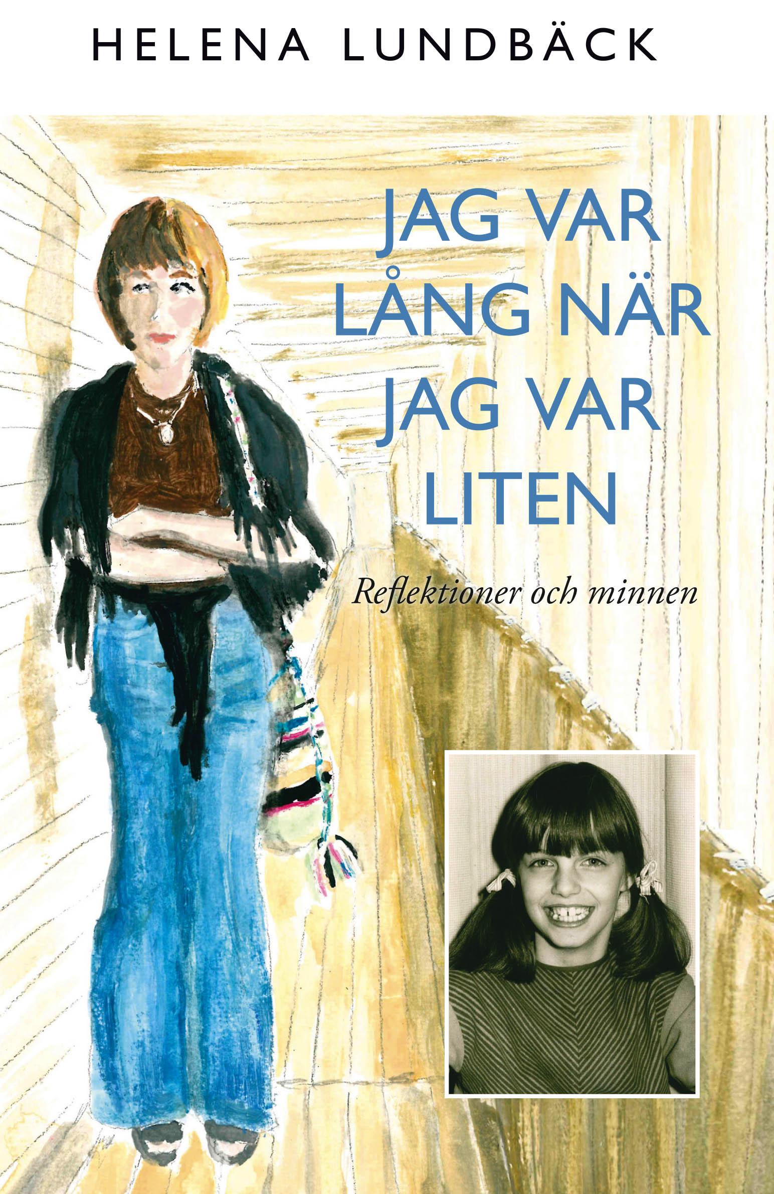 I SVT och Arbetarbladet berättar Helena Lundbäck om författarskapet och cancern