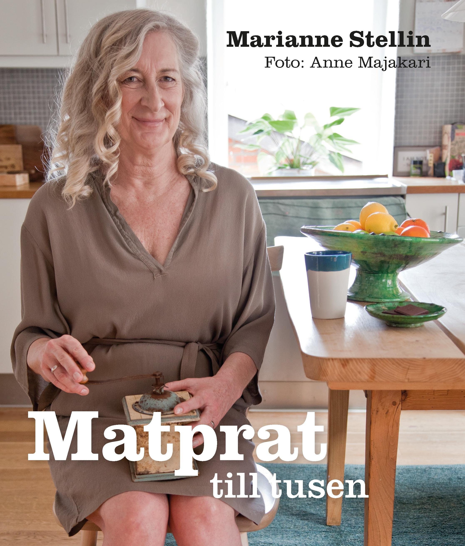 Matprat till tusen av Marianne Stellin