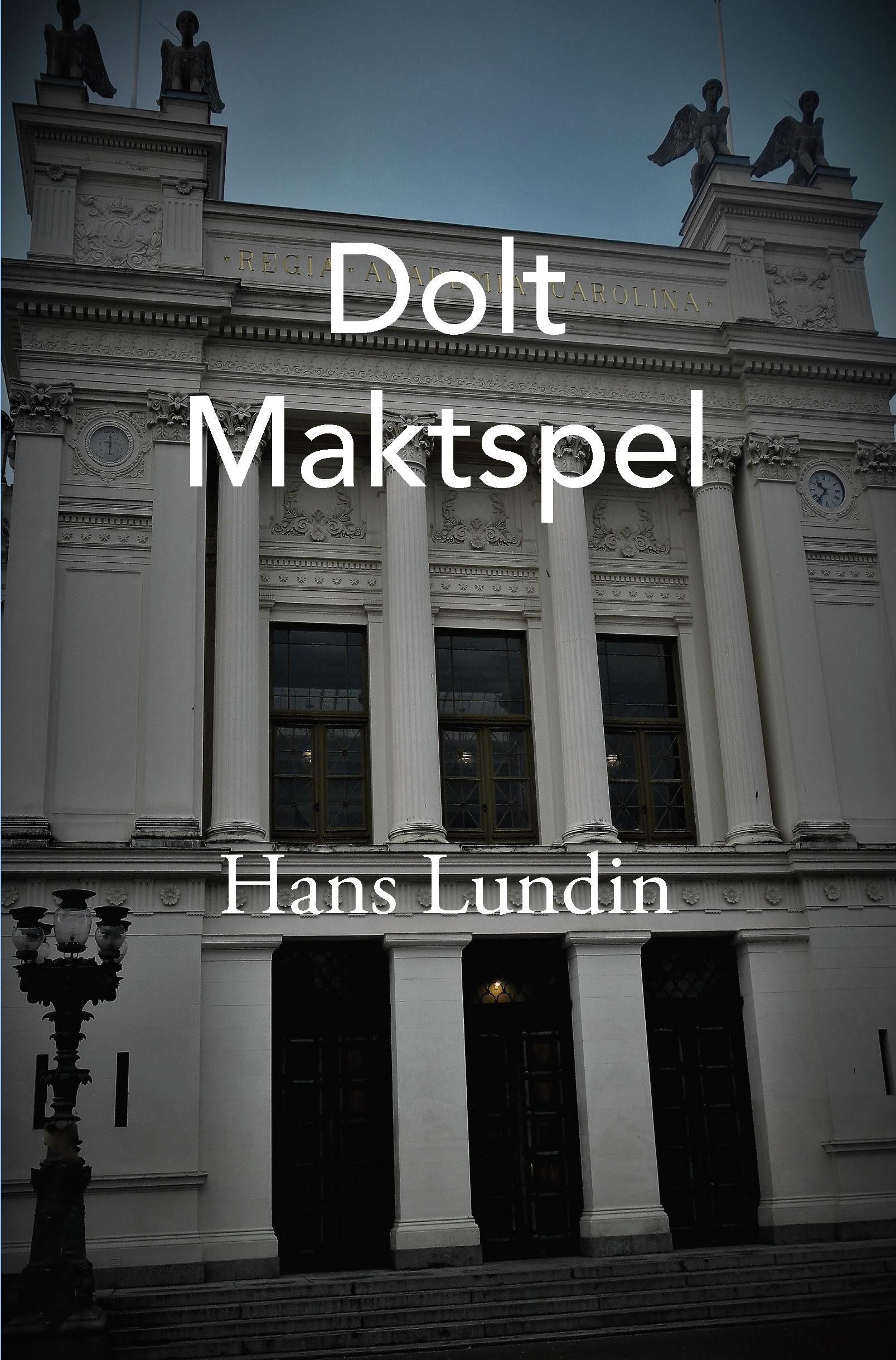 Dolt Maktspel av Hans Lundin