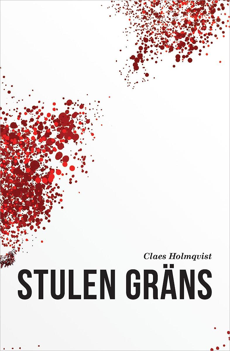 Stulen gräns av Claes Holmqvist