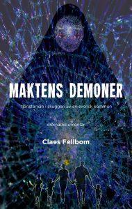 Maktens demoner av Claes Fellbom
